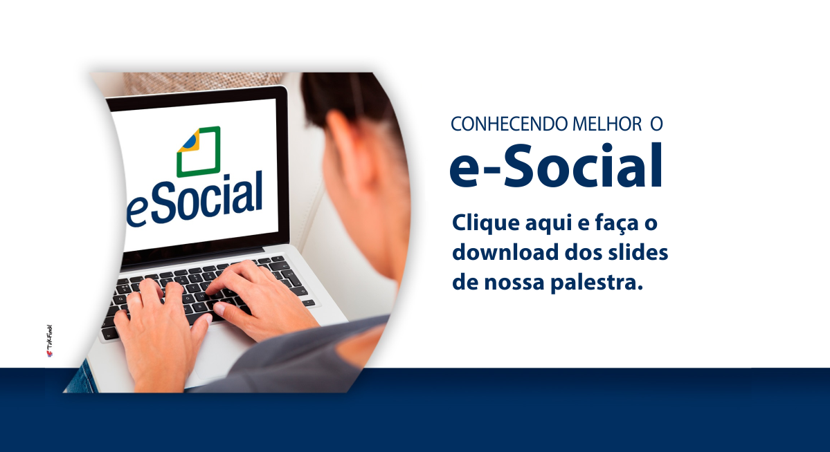Foto - Palestra e-Social | Download dos Slides