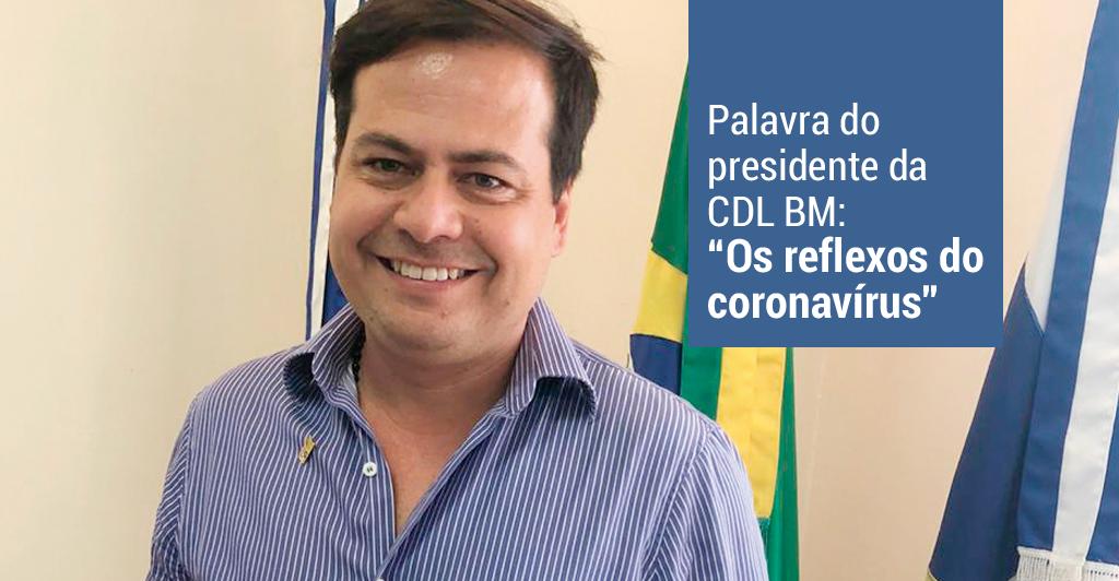 Foto - Leonardo dos Santos fala sobre os reflexos do coronavírus no varejo