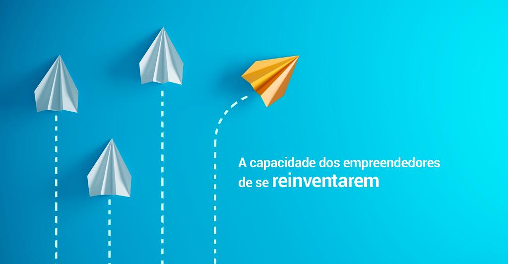 Foto - A capacidade dos empreendedores de se reinventarem
